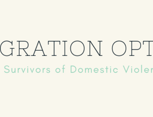 Immigration Options for Survivors of Domestic Violence