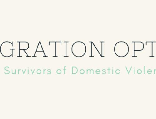 Alivio Migratorio para Sobrevivientes de Violencia Domestica